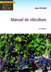 Dernières parutions sur Plantation et entretien de la vigne, Manuel de viticulture