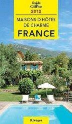 Nouvelle édition Maisons d'hôtes de charme - France