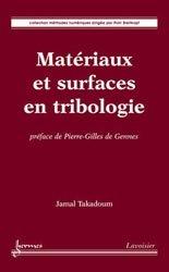 Souvent acheté avec Frottement et usure : la tribologie..., le Matériaux et surfaces en tribologie
