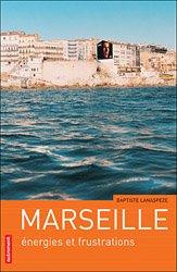 Dernières parutions dans Villes en mouvement, Marseille - Energies et frustrations