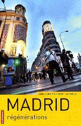 Dernières parutions dans Villes en mouvement, Madrid - Régénérations