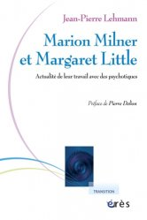 Souvent acheté avec Les perversions sexuelles, le Marion Milner et Margaret Little