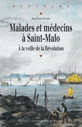 Dernières parutions dans Histoire et Patrimoine en Touraine, Malades et médecins à Saint-Malo