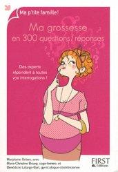 Souvent acheté avec Les clés de la réussite - Gestion d'un cabinet d'orthophonie, le Ma grossesse en 300 questions / réponses