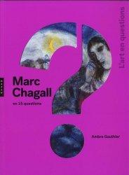 Dernières parutions sur Surréalisme, Marc Chagall en 15 questions