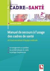 Dernières parutions dans Fonction cadre de santé, Manuel de secours à l'usage des cadres de santé