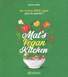 Dernières parutions sur Nutrition du sportif, Mat's vegan kitchen