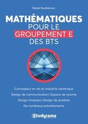Dernières parutions sur Mathématiques appliquées, Mathématiques pour les BTS groupement E
