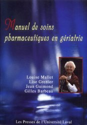 Souvent acheté avec Soins infirmiers en gériatrie, le Manuel de soins pharmaceutiques en gériatrie