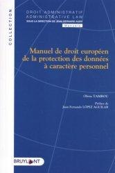 Dernières parutions sur Droit communautaire, Manuel de droit européen de la protection des données à caractère personnel