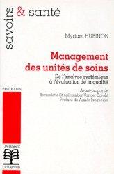 Dernières parutions dans Savoir et santé, Management des unités de soins De l'analyse systémique à l'évaluation de la qualité