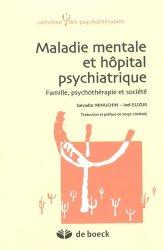 Souvent acheté avec Droit et psychiatrie, le Maladie mentale et hôpital psychiatrique Familles, psychothérapies et société