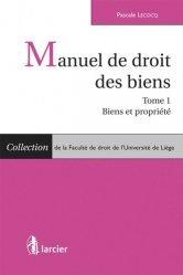 Dernières parutions dans Faculté de droit de l'Université de Liège, Manuel de droit des biens. Tome 1, Biens et propriété