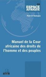 Dernières parutions sur Droit international public, Manuel de la Cour africaine des droits de l'homme et des peuples