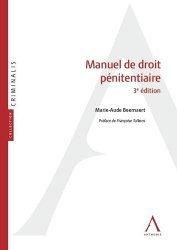 Dernières parutions sur Criminologie , droit pénitentiaire, Manuel de droit pénitentiaire. 3e édition