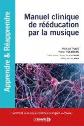 Dernières parutions sur Rééducation, Manuel clinique de rééducation par la musique