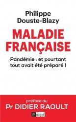 Dernières parutions sur Santé publique - Politiques de santé, Maladie française