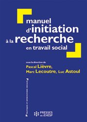 Dernières parutions dans Politiques et interventions sociales, Manuel d'initiation à la recherche en travail social