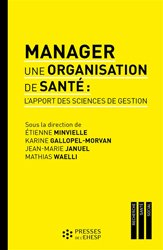 Dernières parutions sur Management - Ressources humaines, Manager une organisation de santé