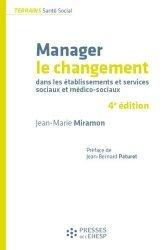 Dernières parutions sur Management - Ressources humaines, Manager le changement dans les établissements et services sociaux et médico-sociaux