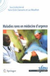 Souvent acheté avec Hépatologie aiguë en anesthésie, réanimation, urgence, le Maladies rares en médecine d'urgence