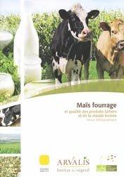 Dernières parutions sur Alimentation, Maïs fourrage et qualité des produits laitiers et de la viande bovine