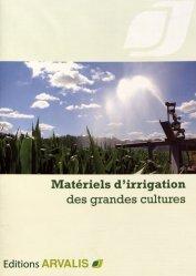 Souvent acheté avec 36 solutions concrètes pour un désherbage durable, le Matériel d'irrigation des grandes cultures
