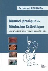 Dernières parutions sur Chirurgie esthétique, Manuel pratique de médecine esthétique