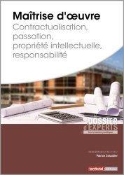 Dernières parutions sur Collectivités locales, Maîtrise d'oeuvre. Contractualisation, Passation, Propriété intellectuelle, Responsabilité