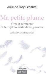 Dernières parutions sur Grossesse et médecine foetale, Ma petite plume