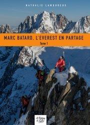 Dernières parutions sur A la montagne, Marc Batard, l'Everest en partage. Tome 1