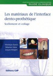 Dernières parutions dans Guide Clinique, Matériaux de l'interface dento-prothétique