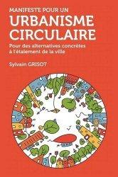 Dernières parutions sur Urbanisme, Manifeste pour un urbanisme circulaire