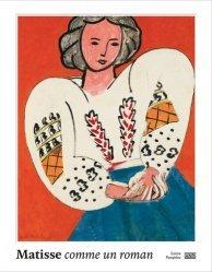 Dernières parutions sur XXéme siécle, Matisse, comme un roman. Catalogue de l'exposition