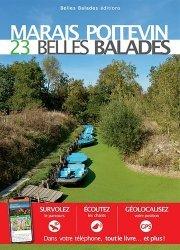 Dernières parutions dans Les guides Belles Balades, Marais poitevin. 23 belles balades
