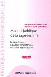 Souvent acheté avec Analyse pratique du RCF, le Manuel juridique de la sage-femme