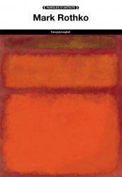 Dernières parutions dans Paroles d'artiste, Mark Rothko. Edition bilingue français-anglais