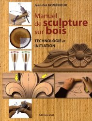 Souvent acheté avec Modèles de Découpe, le Manuel de sculpture sur bois technologie initiation