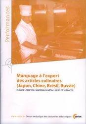 Souvent acheté avec Les semences, le Marquage à l'export des articles culinaires (Japon, Chine, Brésil, Russie)