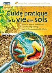 Dernières parutions sur L'exploitation agricole, Guide pratique de la vie des sols