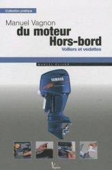 Dernières parutions sur Entretien des bateaux, Manuel Vagnon du moteur Hors-bord