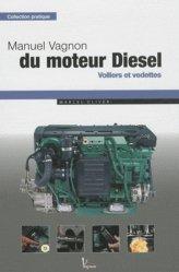 Dernières parutions sur Entretien des bateaux, Manuel Vagnon du moteur Diesel