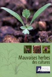 Souvent acheté avec Les pucerons des grandes cultures, le Mauvaises herbes des cultures