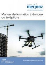 Dernières parutions sur Aéronautique, Manuel de formation théorique du télépilote