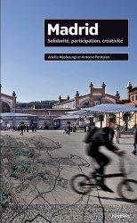 Dernières parutions dans Projet urbain, Madrid. Solidarité, participation, créativité