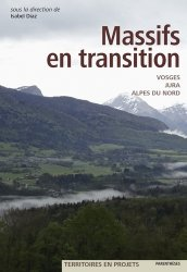 Dernières parutions dans Territoires en projets, Massifs en transition. Vosges, Jura, Alpes du Nord