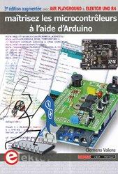 Dernières parutions sur Circuits, schémas et composants, Maitrisez les microcontroleurs a l'aide d'arduino