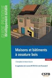 Dernières parutions sur Construction durable, Maisons et bâtiments à ossature bois