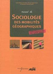 Dernières parutions sur Géographie, Manuel de sociologie des mobilités géographiques