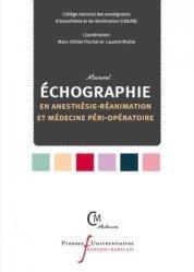 Dernières parutions sur Imagerie médicale, Manuel d'échographie en anesthésie-réanimation et médecine péri-opératoire
